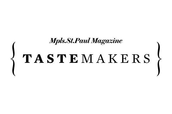 Tastemakers 2018. A Mpls.St.Paul Magazine ...