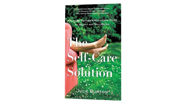 The Self-Care Solution book by Julie Burton