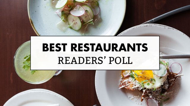 Best Restaurants: Readers' Poll 2017