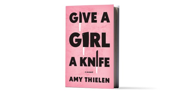 Give a Girl a Knife book by Amy Thielen