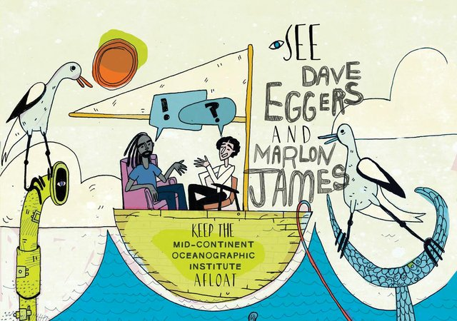 Dave Eggers and Marlon James Mid-Continent Oceanographic Institute Event