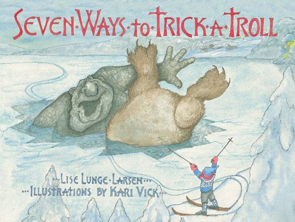 Seven Ways to Trick a Troll