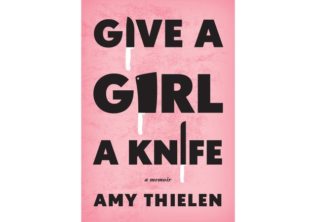 Give a Girl a Knife Book