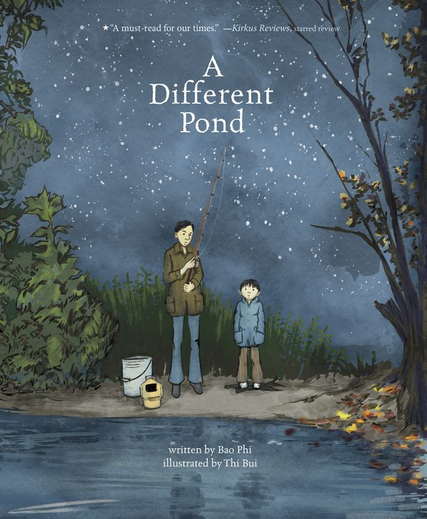 A Different Pond written Bao Phi, illustrated by Thi Bui
