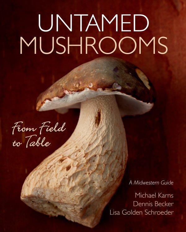 Untamed Mushrooms book cover