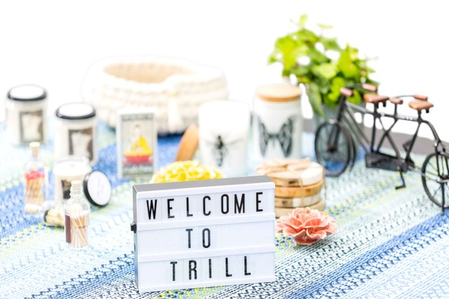 Welcome to Trill sign