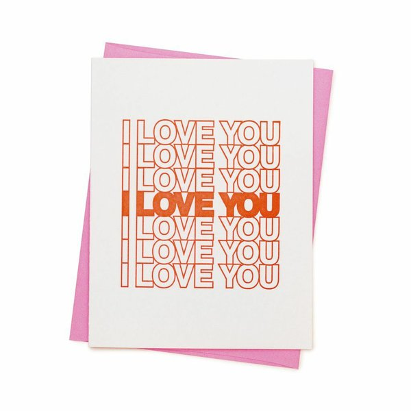 I Love You I Love You Card
