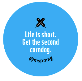 Life is short, get the second corndog button - blue