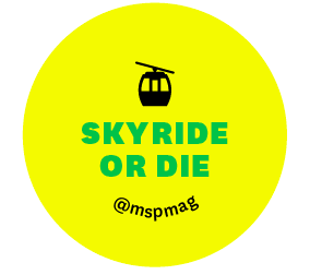 Skyride or Die Minnesota State Fair button - yellow