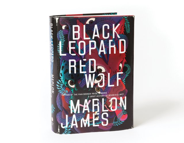 Black Leopard Red Wolf, by Marlon James