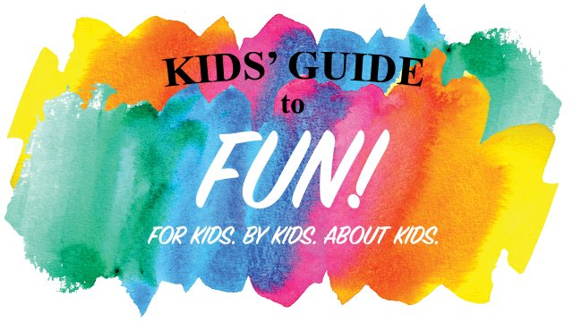 Kid's Guide to Fun