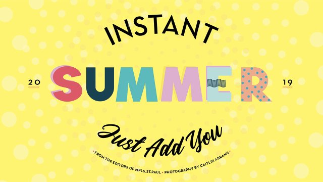 Instant Summer Just Add You