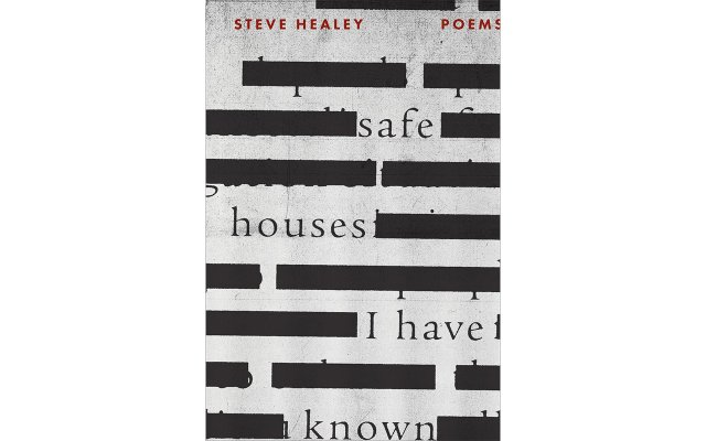 Steve Healey, Safe Houses I Have Known
