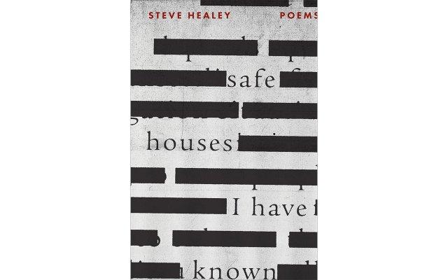 Steve Healey, Safe Houses I Have Known