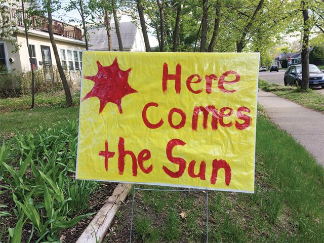 Here Comes the Sun Sign